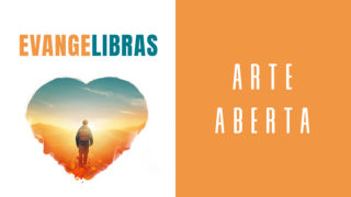 Evangelibras 2019 | Arte aberta