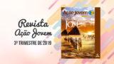 PDF – Revista Ação Jovem – 3º Trimestre de 2019