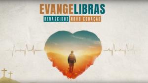 Vídeos | Evangelibras 2019