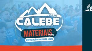 MISSÃO CALEBE | Materiais Associação Paulista Leste