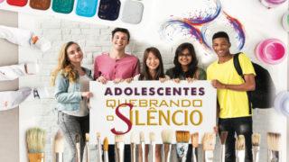 Guia p/ professores: Adolescentes| Quebrando o Silêncio 2019
