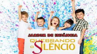 Guia p/ professores: Jardim da Infância | Quebrando o Silêncio 2019