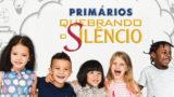 Guia p/ professores: Primários| Quebrando o Silêncio 2019