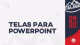 Telas para Powerpoint – Missão Calebe 2020