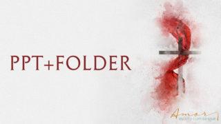 Folder estratégia + PPT: Amor escrito com sangue| Semana Santa 2020