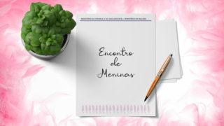 Projeto Encontro de Meninas 2019
