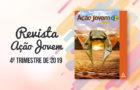 PDF – Revista Ação Jovem – 4º trimestre de 2019