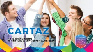 Cartaz em PDF – Fim de Semana Mundial do Ministério de Universitários Adventistas