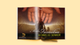Revista | Minha família nas mãos do Senhor