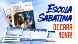 Novos Materiais Escola Sabatina 2020