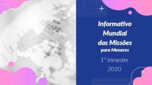 Informativo PPT: 1º Trimestre 2020