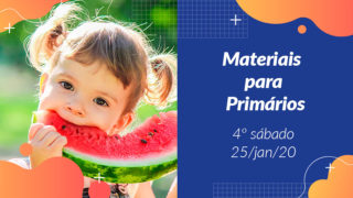 4ºSáb (1Trim20) | Materiais Primários