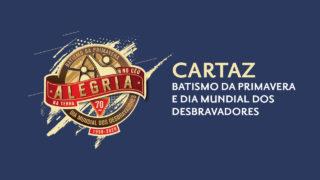 Cartaz Batismo da Primavera e Dia Mundial dos Desbravadores 2020
