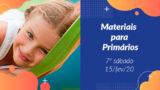 7ºSáb (1Trim20) | Materiais Primários