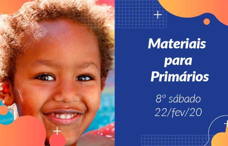 8ºSáb (1Trim20) | Materiais Primários