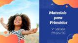 9ºSáb (1Trim20) | Materiais Primários