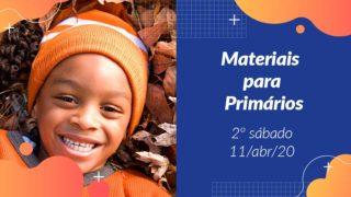 2ºSáb (2Trim20) | Materiais Primários