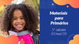 5ºSáb (2Trim20) | Materiais Primários
