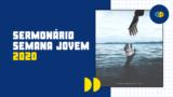 PDF – Sermonário Semana Jovem 2020