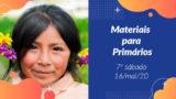 7ºSáb (2Trim20) | Materiais Primários