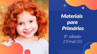 8ºSáb (2Trim20) | Materiais Primários