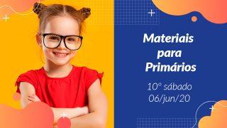 10ºSáb (2Trim20) | Materiais Primários