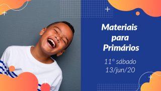 11ºSáb (2Trim20) | Materiais Primários
