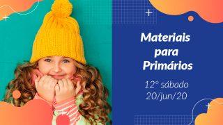 12ºSáb (2Trim20) | Materiais Primários
