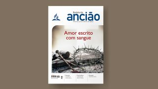 Revista do Ancião – 2º Trimestre 2020