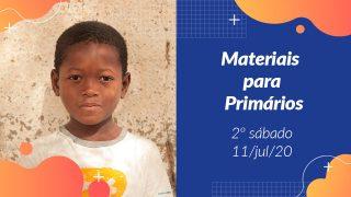 2ºSáb (3Trim20) | Materiais Primários