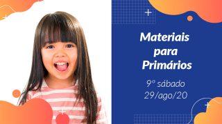 9ºSáb (3Trim20) | Materiais Primários