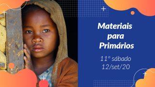 11ºSáb (3Trim20) | Materiais Primários
