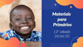13ºSáb (3Trim20) | Materiais Primários