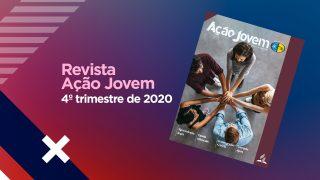 PDF – Revista Ação Jovem – 4º trimestre de 2020