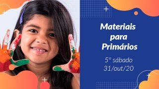 5ºSáb (4Trim20) | Materiais Primários