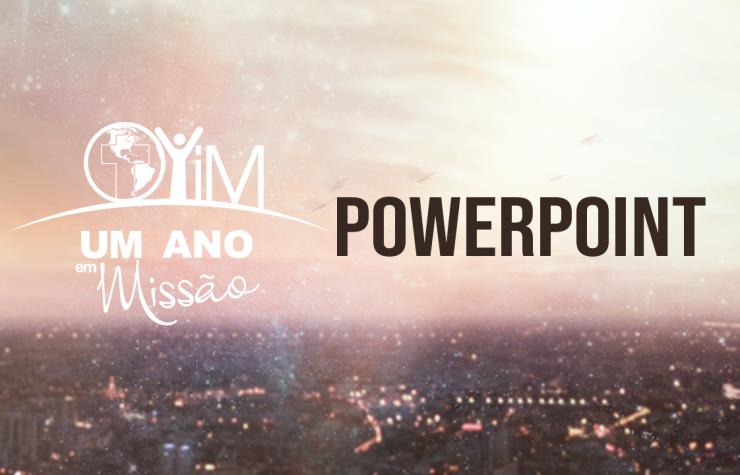 Powerpoint – Um Ano em Missão 2021