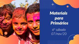 6ºSáb (4Trim20) | Materiais Primários