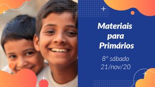 8ºSáb (4Trim20) | Materiais Primários