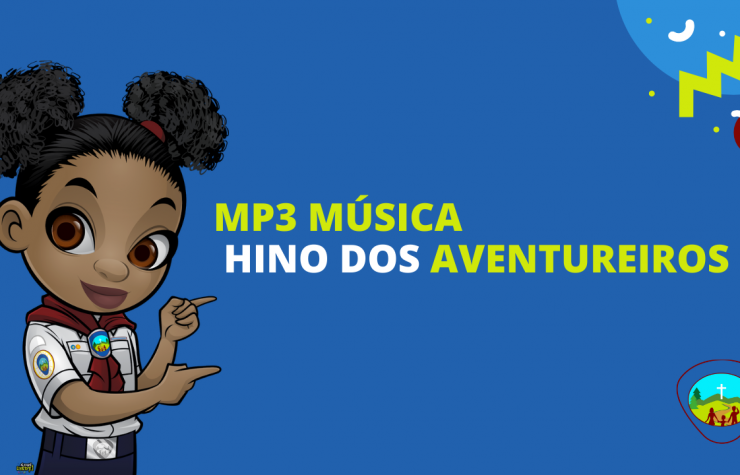 MP3 – Música cantada –  Hino dos Aventureiros