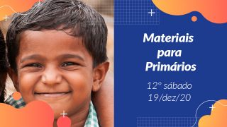 12ºSáb (4Trim20) | Materiais Primários
