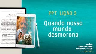 PPT Lição 3 – Escola Sabatina