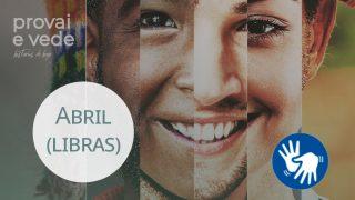 Abril – Provai e Vede 2021 | LIBRAS