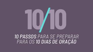 PPT: 10 Passos para se preparar | 10 Dias de Oração 2021