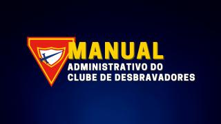PDF – Manual Administrativo do Clube de Desbravadores