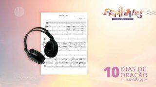 Musica Tema: Kit + Cifras | 10 Dias de Oração 2021