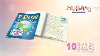 Revista 10 Dias de Oração e Jornadinha Primeiro Deus 2021