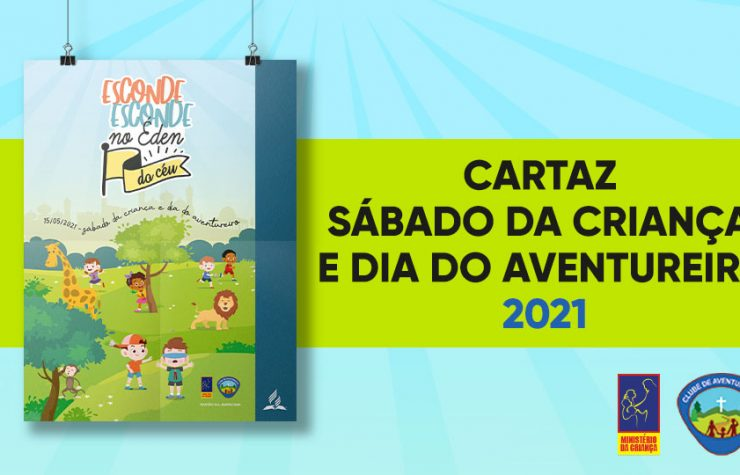 Cartaz do Sábado da Criança e Dia do Aventureiro 2021