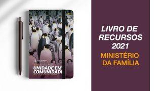Livro de Recursos 2021 – Unidade em Comunidade