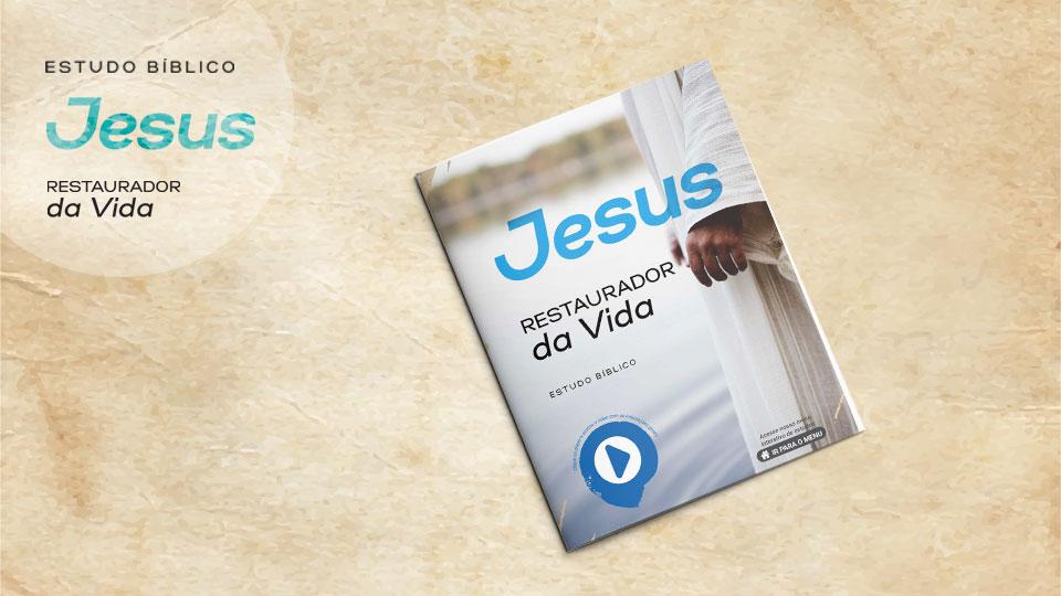 Jesus Restaurador da Vida