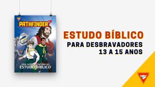PDF – Pathfinder 7 – Estudo bíblico para Desbravadores
